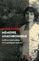 MEMOIRE ANACHRONIQUE